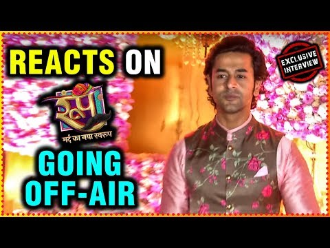 Shashank Vyas REACTS On Roop Mard Ka Naya Swaroop Going OFF-AIR | Sharad Ripci Sangeet