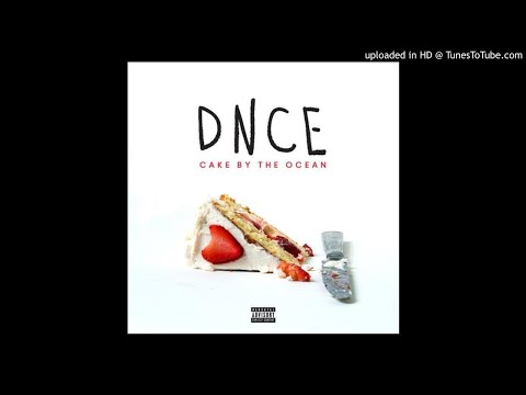 DNCE - Cake By The Ocean (MTV Clean Version)