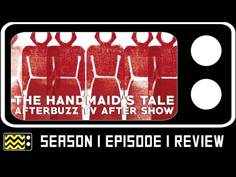 The Handmaid's Tale Season 1 Episode 1 Review & After Show | AfterBuzz TV