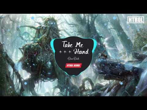 Take Me Hand ( Htrol Remix ) - Nhạc tiktok gây nghiện 2019 | - Thời lượng: 3 phút, 45 giây.