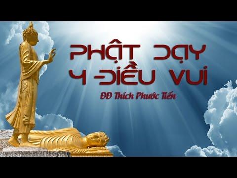 Phật Dạy 4 Điều Vui - Thích Phước Tiến (4-2011)