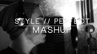 Video Perfect / Style - One Direction & Taylor Swift (Cover - Mashup) MP3, 3GP, MP4, WEBM, AVI, FLV Desember 2018