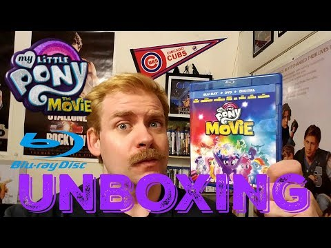 MY LITTLE PONY:THE MOVIE 2017 BLU RAY UNBOXING