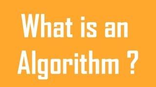 Basics of Algorithms : What is an Algorithm ?