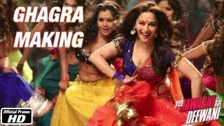 Video Ghagra - Making - Yeh Jawaani Hai Deewani | Ranbir Kapoor, Madhuri Dixit MP3, 3GP, MP4, WEBM, AVI, FLV Oktober 2018