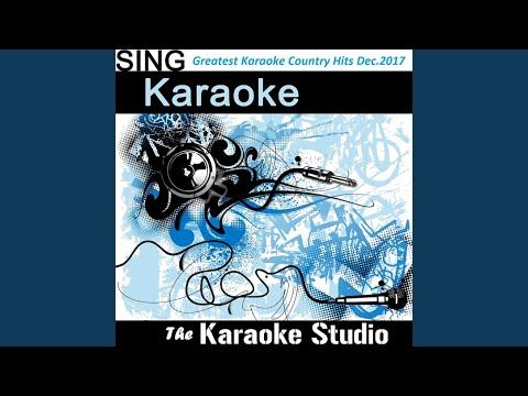 Heaven (In the Style of Kane Brown) (Karaoke Version)