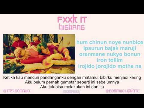 gratis download video - BIGBANG - FXXK IT [MV & EASY LYRIC ROM+INDO]