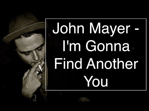 John Mayer - I'm Gonna Find Another You [Guitar Tuto/Lesson/Cover With TAB]