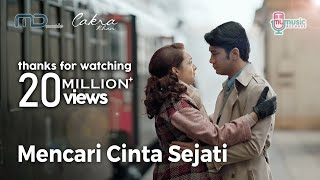 Video Cakra Khan - Mencari Cinta Sejati (Official Music Video) Ost. Rudy Habibie MP3, 3GP, MP4, WEBM, AVI, FLV November 2018