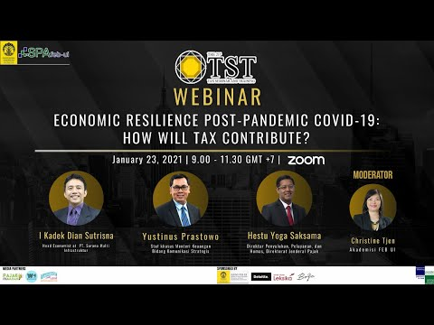 The 21st TST Webinar Economic Resilience Post-Pandemic Covid-19: How Will Tax Contribute?