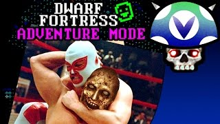 [Vinesauce] Joel - Dwarf Fortress (Adventure Mode) : El Fisto