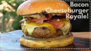 Bacon Cheeseburger Royale | This Burger Has A Secret! by Ballistic BBQ