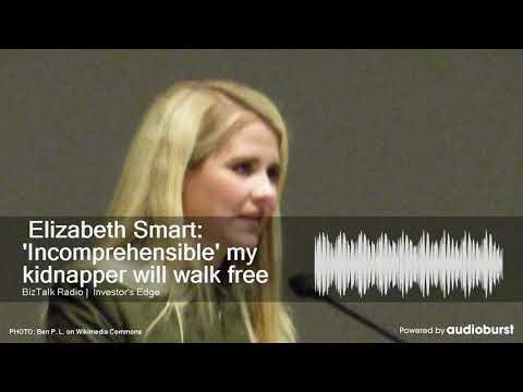 Elizabeth Smart: 'Incomprehensible' my kidnapper will walk free