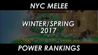 NYC Melee Power Rankings Winter/Spring 2017
