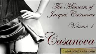 MEMOIRS OF CASANOVA (part 1) by Giacomo Casanova - Volume 1 Episode 1: Childhood - audiobook