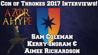Hey everyone it's Azor Ahype here with another entry into the Con of Thrones 2017 Vlog  and this is me and George's Interview of Sam Coleman AKA Young Hodor, Aimee Richardson AKA Myrcella Baratheon and Kerry Ingram AKA Shireen Baratheon. Make sure you Subscribe and LIKE this Video! Stay HYPE everyone, Seven Blessings!🐓 Subscribe 🐓 https://www.youtube.com/channel/UCx4RG-jgoRAtywgnyv8WtWgSubscribe to George AKA George Sartiano - https://www.youtube.com/channel/UCxusT3XjVdLFh-dk-H2Z_aQ 😍 Support My Channel 😍● Patreon : https://www.patreon.com/AzorAhype😎 Follow Me on Social Media 😎● Facebook : https://www.facebook.com/AzorAhype● Twitter : https://twitter.com/AzorAhype● Instagram: https://www.instagram.com/AzorAhype/😘 A HUGE Fookin' Thank you to my Patrons! 😘❤  Rosa!❤  Maureen and Miller!❤  Skoalar the Mad!❤  Melissa, Cypher, Marilyn, Ser Tomas, Karri and Sam!❤  Chandler, Seth, Rob, Zane, Jes, Marie, Einat,James, Alexis, Carrie and Jenn!🍗Check Out These Videos 🍗►The Death of Sandor Clegane : https://www.youtube.com/watch?v=KniMWdtG9sU► The Death of Daenerys : https://www.youtube.com/watch?v=rdsCqSCQD3k&t=23s► Season 7 Trailer Breakdown :https://www.youtube.com/watch?v=cucIUXujKNA&t=3s✊Partners, Friends & Awesome Channels✊★ Artwork done by Blaze Manga : https://www.youtube.com/user/OfficialBlazeManga★ Secrets of the Citadel : https://www.youtube.com/channel/UCqROIhneltpZKvFzuB3pAiAGeorge Sartiano - https://www.youtube.com/channel/UCxusT3XjVdLFh-dk-H2Z_aQMusic in this VideoMusic by Draoxx Oysters, Clams, and Cockles (Draoxx Trap Remix)  Free HQ Download - https://www.youtube.com/watch?v=xsJhXez42KoDOCTOR VOX - Frontier by THOMAS VX https://soundcloud.com/thomas-vxCreative Commons — Attribution 3.0 Unported— CC BY 3.0 http://creativecommons.org/licenses/b...Rock Angel by Joakim Karud https://soundcloud.com/joakimkarudCreative Commons — Attribution-ShareAlike 3.0 Unported— CC BY-SA 3.0 http://creativecommons.org/licenses/b...Music provided by Audio Library https://youtu.be/K