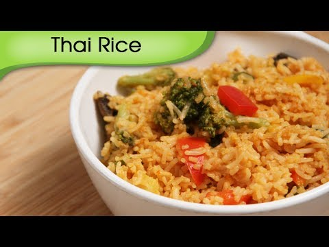 Thai Rice – Easy To Make Homemade Main Course Rice Recipe By Ruchi Bharani