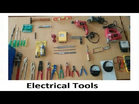 basic of electrician or electrical tools||different types of electrical tools||uses electrical tools