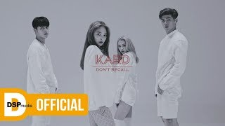 Video K.A.R.D - Don`t Recall M/V MP3, 3GP, MP4, WEBM, AVI, FLV Oktober 2017