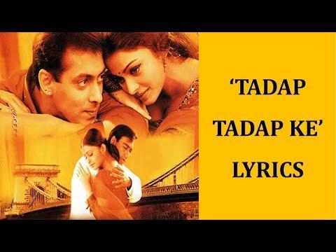 Video Tadap Tadap Ke Lyrics [HINDI   ROM   ENG]   Hum Dil De Chuke Sanam   KK, Dominique download in MP3, 3GP, MP4, WEBM, AVI, FLV January 2017