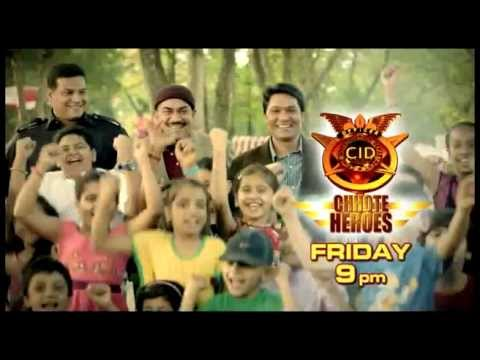 CID Chote Hero - Friday 9pm - 26th April
