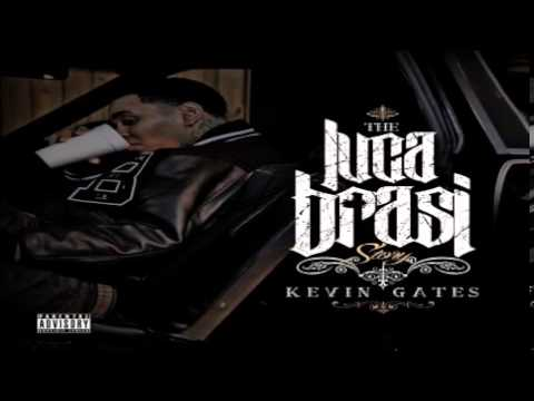Kevin Gates  Hold Ya Head (The Luca Brasi Story)