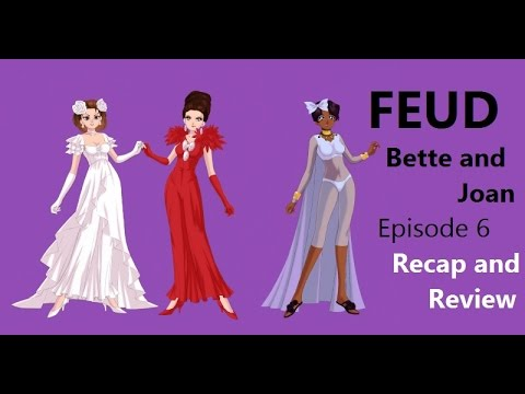 Feud: Bette and Joan Episode 6 recap and review