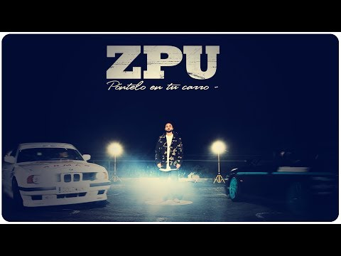 "ZPU – ""Póntelo en tu carro"" [Videoclip]"
