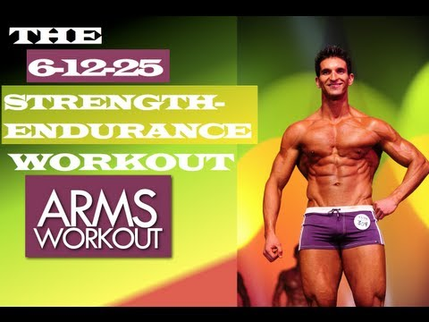 ARMS WORKOUT 6+12+25 Strength-Endurance Muscle Building Workouts