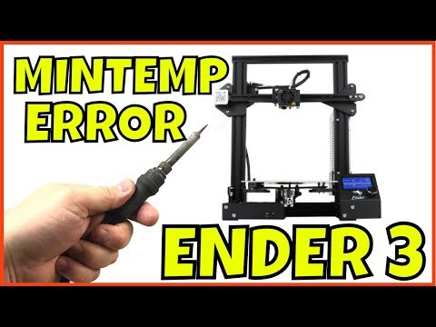 Creality Ender 3 - MINTEMP ERROR and TEMPERATURE ISSUES