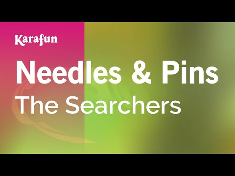 Karaoke Needles & Pins - The Searchers *