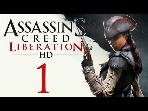 Liberation - Прохождение игры Assassin's Creed: Liberation, на русском. Играет и комментирует Александр, Ната рядышком. Играем на...