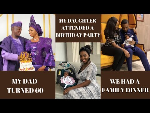 FUN FAMILY WEEKEND WITH OUR NEWBORN || Dad's 60th, Family Dinner || TOLULOPE SOLUTIONS ADEJUMO