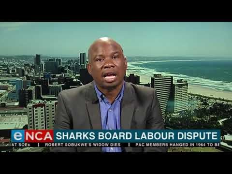 eNCA's Thubelihle Vilane reports on the Sharks Board labour dispute