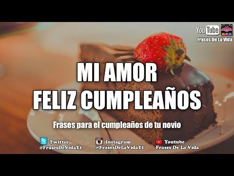 Frases celebres - Mensaje de Cumpleaños para mi novio, imagenes de cumpleaños para mi novio