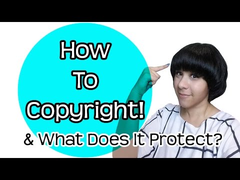 ❤ How To Copyright ❤ What it Protects & Application Process (How to register)