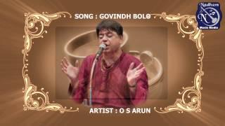 GOVINDH BOLO - O. S. Arun