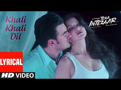 Video Sunny Leone : Khali Khali Dil Video Song (Lyrics) | Tera Intezaar | Arbaaz Khan | Armaan Malik download in MP3, 3GP, MP4, WEBM, AVI, FLV January 2017