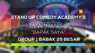 Video Stand Up Comedy Academy 3 : Zaka, Makassar - Bapak Saya MP3, 3GP, MP4, WEBM, AVI, FLV September 2017