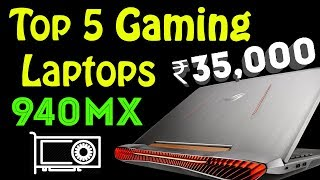 Top 5 Gaming Laptops WIth 940MX You Can Buy Now In Amazon & Flipkart Sale India