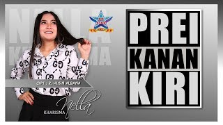 Download Lagu Nella Kharisma - Prei Kanan Kiri [OFFICIAL] Mp3