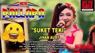 New Pallapa Suket Teki Jihan Audi Live Tegal Jawa Tengah