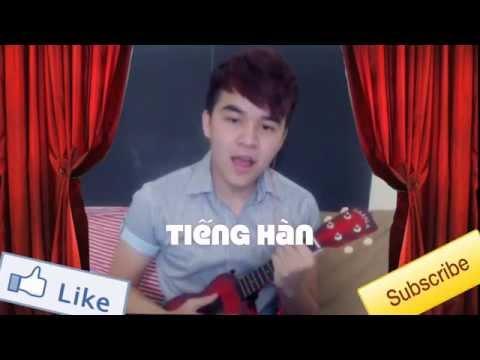 chàng trai Việt cover bài Ngày Hạnh Phúc bằng 4 Thứ Tiếng