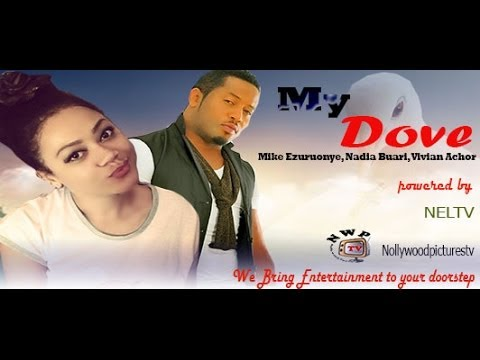 My Dove - Ghallywood Movie,Nigerian Nollywood Movie