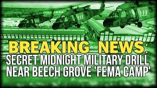 Beech Grove (IN) United States  city photo : BREAKING: SECRET MIDNIGHT MILITARY DRILL NEAR BEECH GROVE 'FEMA CAMP'