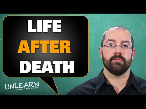 Life After Death (heaven, hell, and resurrection) – UNLEARN