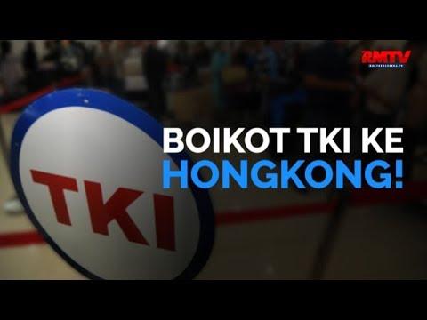 Boikot TKI Ke Hongkong!