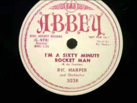 Ric Harper & Orchestra - I'm A Sixty Minute Rocket Man - Abbey 3028 - 1951
