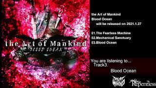 "the Art of Mankind ""Blood Ocean"" Trailer"