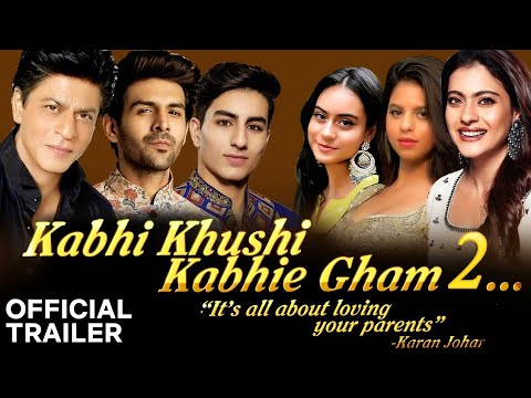 kabhi Khushi kabhi gam movie 2 official trailer Kajol ,Shahrukh Khan....